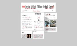 "Jordan Belfort, ""El lobo de Wall Street"""