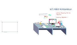 Unit 6: Workskills Objective 1 ICT
