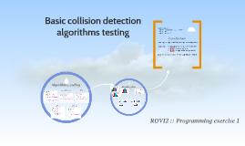 Basic collision detection algorithms testing