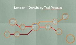 London - Darwin by Tasi Petsalis