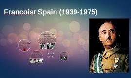Francoist Spain (1939-1975)