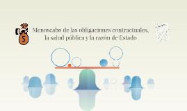 Menoscabo de las obligaciones contractuales, la salud públic