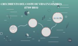 CRECIMIENTO DEL COSTE DE VIDA EN LONDRES (1740-1814)