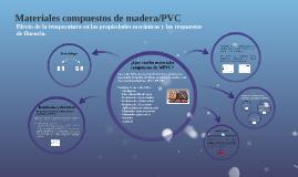 Análisis del artículo 'Efecto de la temperatura sobre las propiedades mecánicas y las respuestas de fluencia para materiales compuestos de madera/PVC'