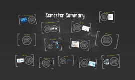 Semester Summary