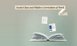 Social Class and Hidden Curriculum of Work
