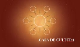 CASA DE CULTURA.
