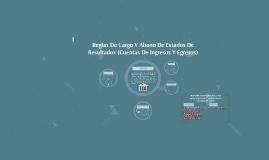 Copy of Reglas De Cargo Y Abono De Estados De Resultados (Cuentas De