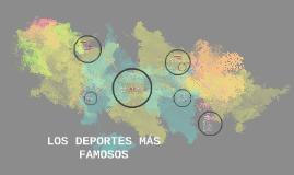 LOS DEPORTES MÁS FAMOSOS