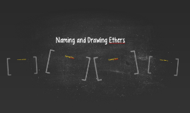 Naming and Drawing Ethers