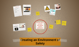 Creating an Environment of Safety