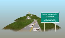 Rutas Turísticas de El Salvador. Ruta Rural Cultural y Ruta Monseñor Romero