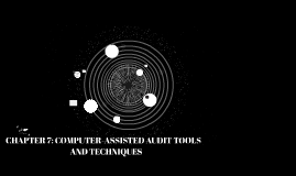 CHAPTER 7: COMPUTER-ASSISTED AUDIT TOOLS AND TECHNIQUES