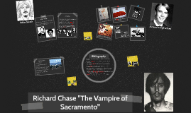 "Richard Chase ""The Vampire of Sacramento"""