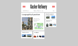 "Copy of ""«Gusher Refinery»"""