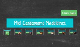 Miel Cardamome Madeleines