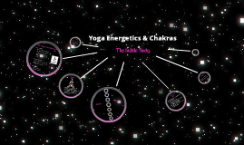 Copy of Yoga Energetics and Chakras