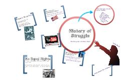 History of Struggle