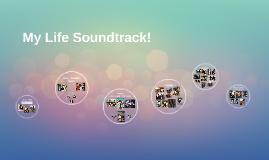My Life Soundtrack!