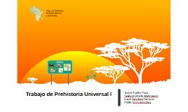 Trabajo de Prehistoria Universal I