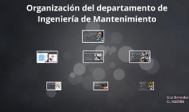 Copy of Organización del departamento de Ingeniería de Mantenimiento