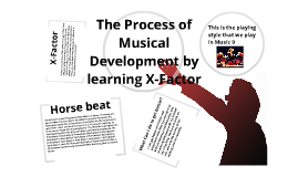 The process and musical development of learning X-factor
