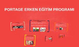 Copy of PORTAGE ERKEN EĞİTİM PROGRAMI