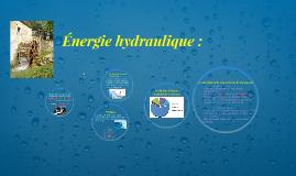 Energies hydraulique :