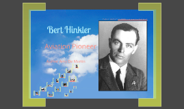 Bert Hinkler - Aviation Pioneer