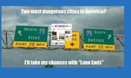 MOST DANGEROUS CITY