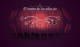 Copy of El teatro realista de los años 50