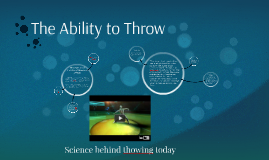 The Ability to Throw
