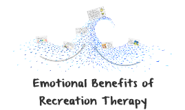 Emotional Benefits of Recreation Therapy