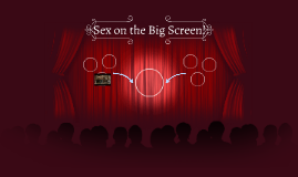 Sex on the Big Screen