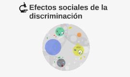 Efectos sociales de la discriminación