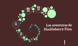 Copy of Las aventuras de Huckleberry Finn