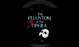 Copy of Phantom of the Opera