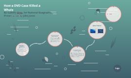 How a DVD Case Killed a Whale