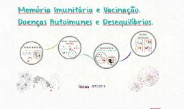 Memória Imunitária e Vacinação.