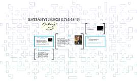 BATSÁNYI JÁNOS (1763-1845)