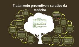 Copy of Tratamento preventivo e curativo da madeira