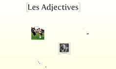 Les Adjectives