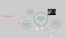 Features of conversational talk
