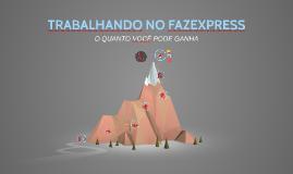TRABALHANDO NO FAZEXPRESS