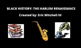 The Harlem Renaissance Era