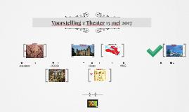 Voorstelling 2Theater 15 mei 2017