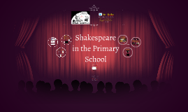 Shakespeare in the Primary School