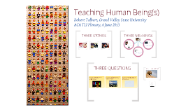 Teaching Human Being(s)