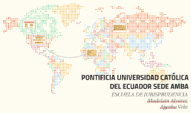 PONTIFICIA UNIVERSIDAD CATÓLICA DEL ECUADOR SEDE AMBA