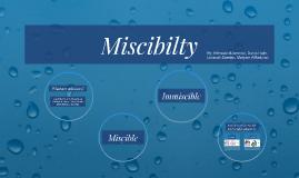 Miscibilty